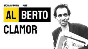 Al Berto - Poema Clamor | Poesia Portuguesa