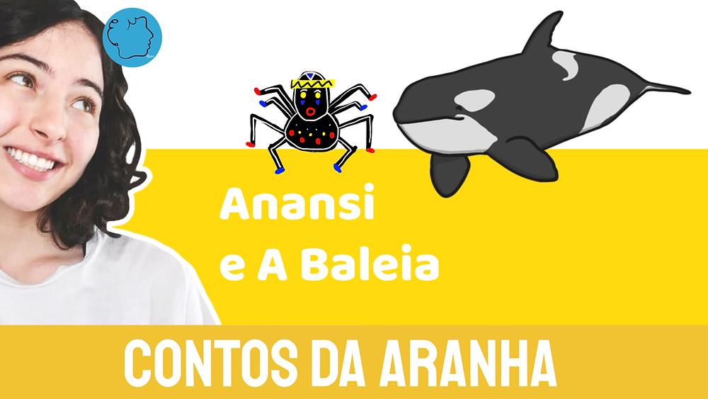 Anansi e a Baleia contos da aranha