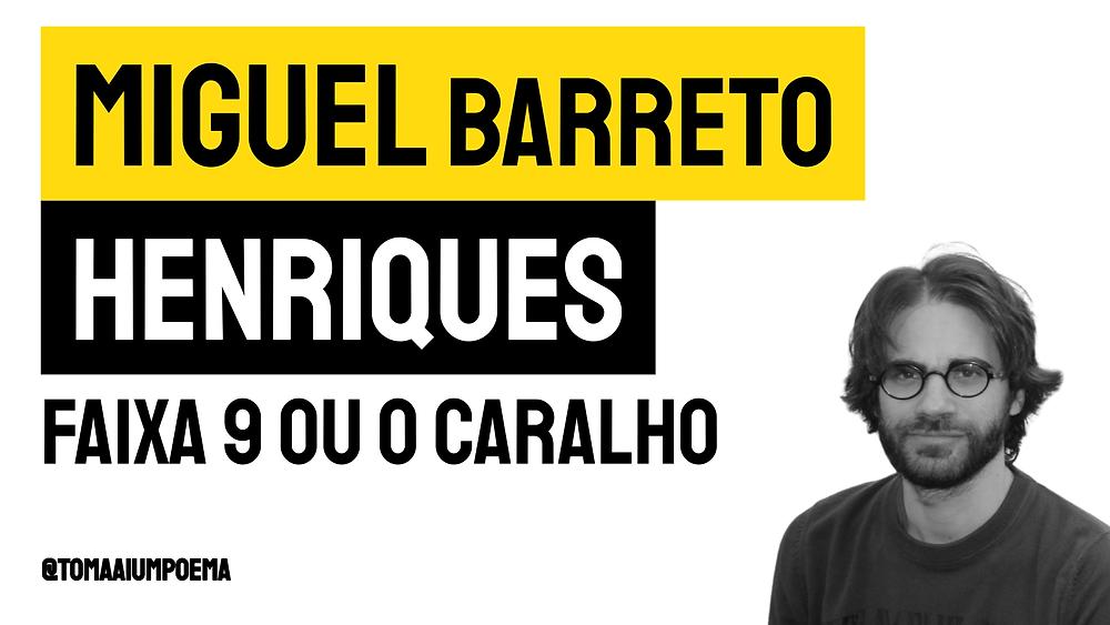 miguel barreto henriques poesia portuguesa