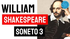 William Shakespeare - Soneto 3 | Poesia Inglesa