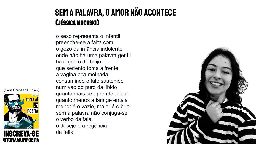 sem a palavra o amor nao acontece poema jessica iancoski