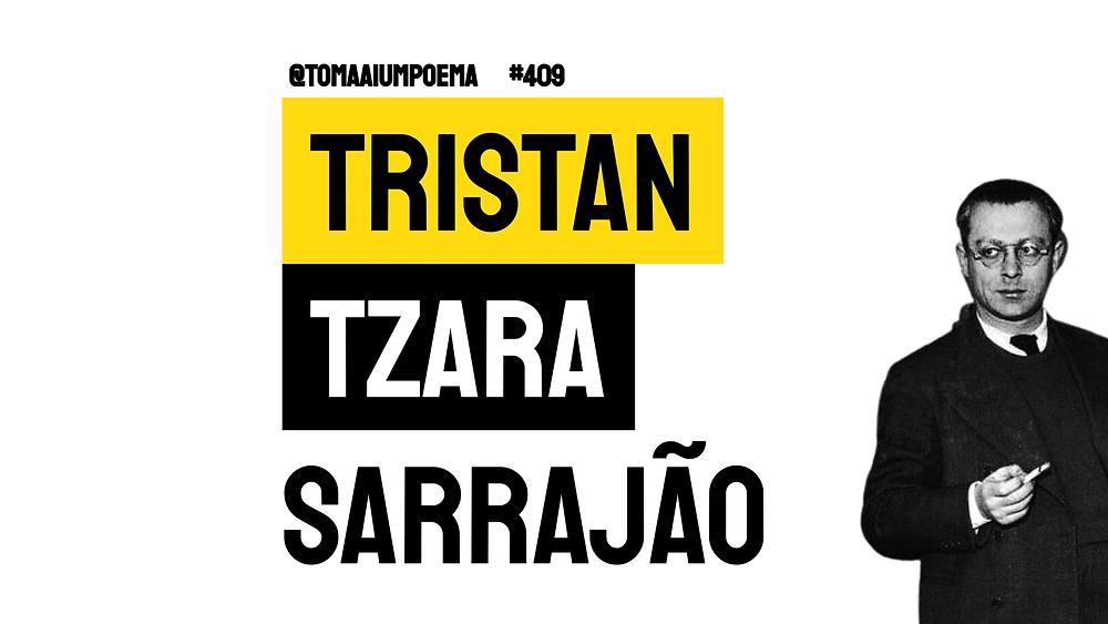 Poema de Tristan Tzara Sarrajão