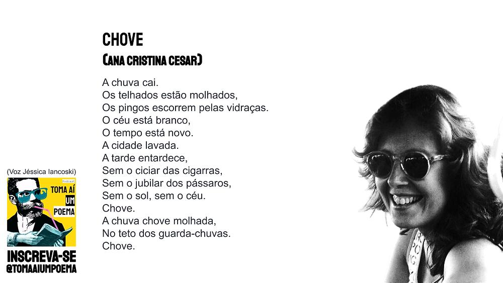 Ana Cristina Cesar poema chove