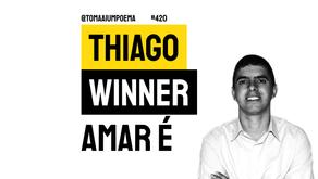 Thiago Winner - Amar É | Nova Poesia