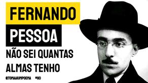 Fernando Pessoa - Não sei Quantas Almas Tenho | Poesia Portuguesa