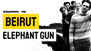 Beirut - Elephant Gun | Música Declamada