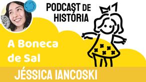 A Boneca de Sal - Jéssica Iancoski   Fábula Indiana