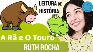 Fábula Ruth Rocha Rã Touro
