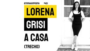 Lorena Grisi - A Casa | Trecho