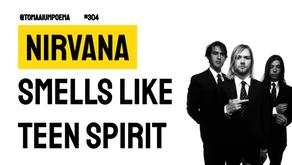 Nirvana - Smells Like Teen Spirit | Música Declamada
