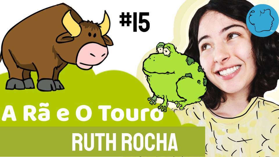 A Rã e O Touro Fabula Ruth Rocha