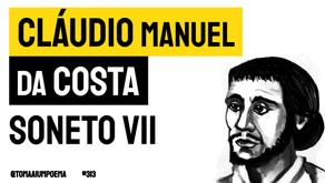 Cláudio Manuel da Costa - Soneto VII Onde Estou? | Poesia Brasileira