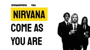 Nirvana - Come As You Are | Música Declamada