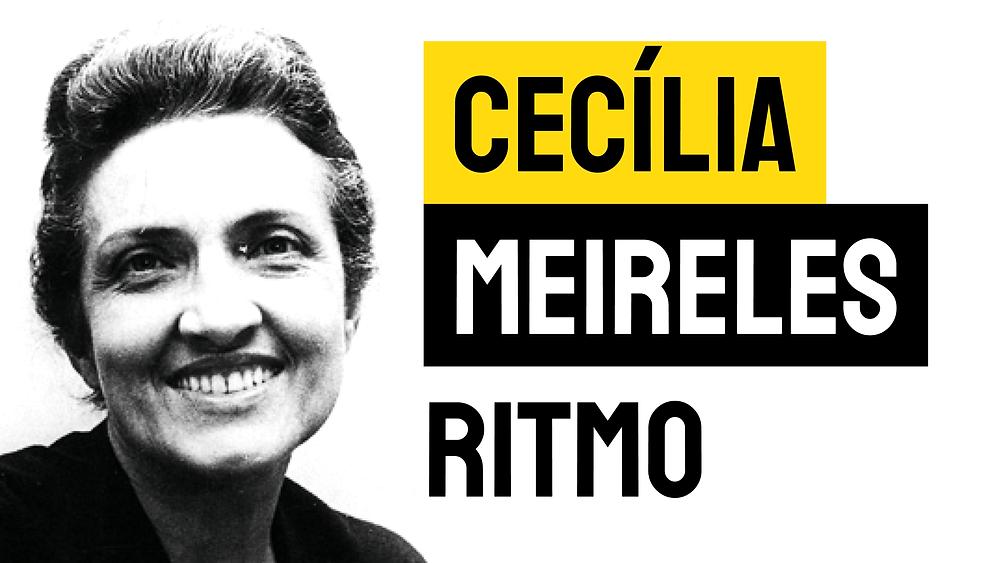 Poesia Brasileira Cecília Meireles Ritmo