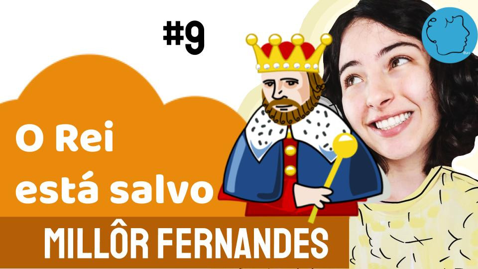 Milôr Fernandes Fabula O Rei está salvo
