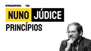 Nuno Júdice - Princípios | Poesia Portuguesa