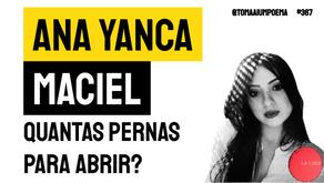 Ana Yanca Maciel - Quantas pernas para abrir?| Leia Revista La Loba
