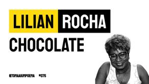 Lilian Rocha - Chocolate   Poesia Negra