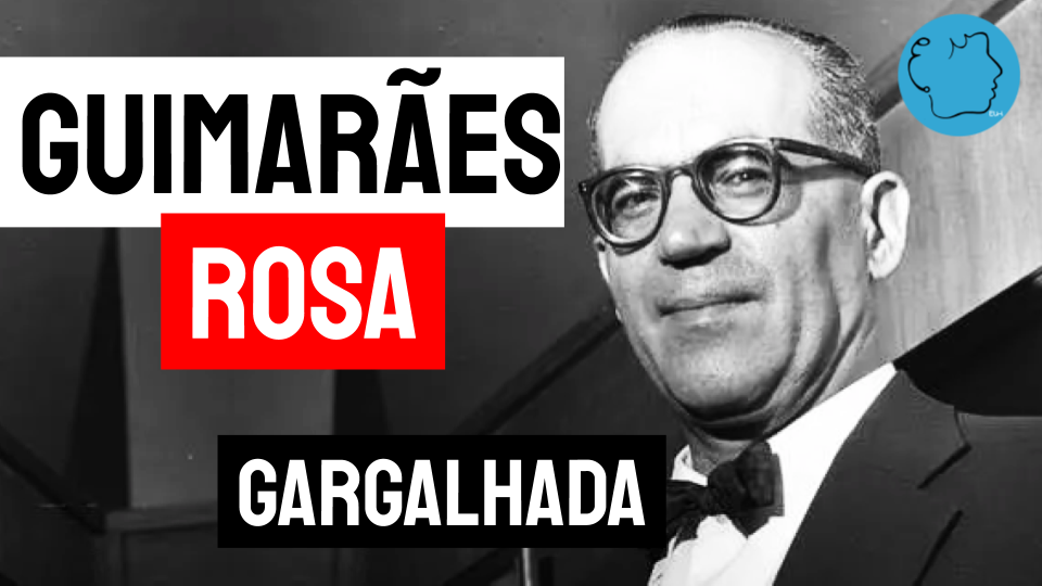 Guimarães rosa poemas gargalhada