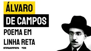 Álvaro de Campos (Fernando Pessoa) - Poema em Linha Reta | Poesia Portuguesa