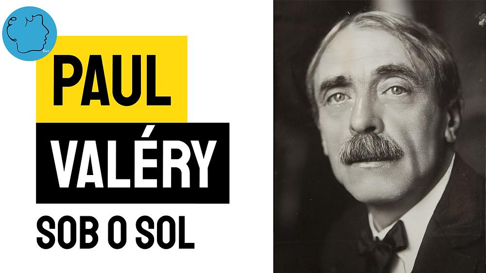 Paul valery poesia sob o sol