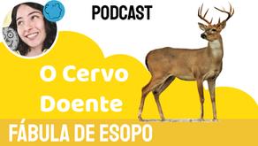 O Cervo Doente - Jéssica Iancoski | Fábula de Esopo