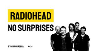 Radiohead - No Surprises | Música Declamada