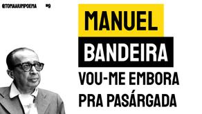 Manuel Bandeira - Poema Vou-me Embora pra Pasárgada | Poesia Brasileira