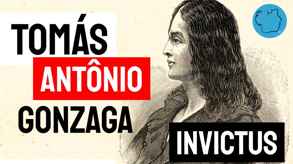 Tomás Antônio Gonzaga Poemas Invictus