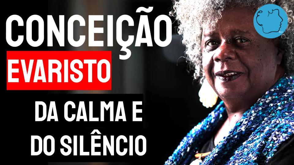 Conceição Evaristo poema da calma e do silencio