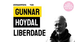 Gunnar Hoydal - Liberdade | Um Poema Nórdico Ao Dia