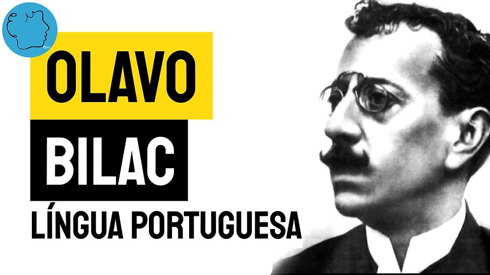 Olavo Bilac poema lingua portuguesa