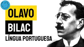 Olavo Bilac - Poema Língua Portuguesa | Poesia Brasileira