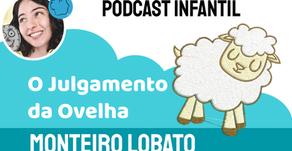O Julgamento da Ovelha - Monteiro Lobato | Fábula Infantil