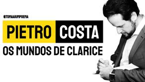 Pietro Costa - Os Mundos de Clarice   Nova Poesia