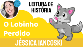 O Lobinho Perdido - Jéssica Iancoski   Fábula Infantil de Terror
