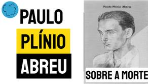 Paulo Plínio Abreu - Poema Sobre A Morte | Poesia Brasileiro