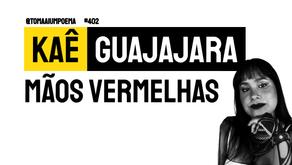 Kaê Guajajara - Mãos Vermelhas | Música Declamada