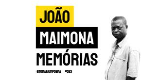 João Maimona - Poema Memória | Poesia Angolana