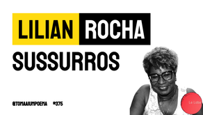 Lilian Rocha - Sussurros   Leia Revista La Loba