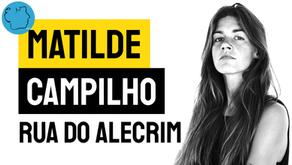 Matilde Campilho - Poema Rua do Alecrim | Poesia Portuguesa