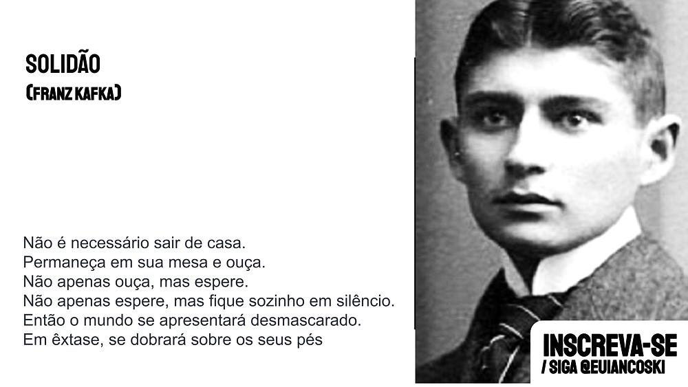 Franz Kafka solidão frase