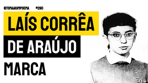 Laís Corrêa de Araújo - Poema Marca | Poesia Brasileira