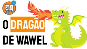 O Dragão de Wawel | História Infantil Polônia | Smok Wawelski