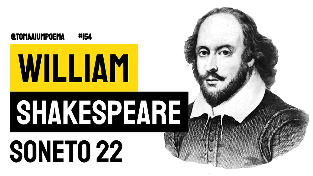 William Shakespeare soneto 22 poesia