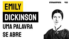 Emily Dickinson - Uma Palavra se Abre | Literatura Universal