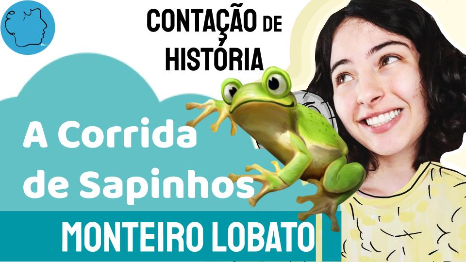 A Corrida de Sapinhos Monteiro Lobato