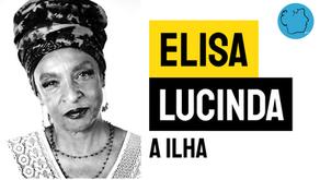 Elisa Lucinda - Poema A Ilha | Poesia Brasileira