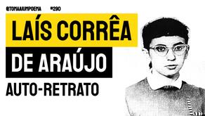 Laís Corrêa de Araújo - Poema Auto-Retrato | Poesia Brasileira