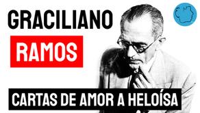 Graciliano Ramos - Poema Cartas de Amor a Heloísa | Poesia Brasileira